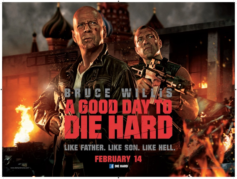 A Good Day To Die Hard (UK Quad poster)