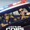 LETS BE COPS 1SHT